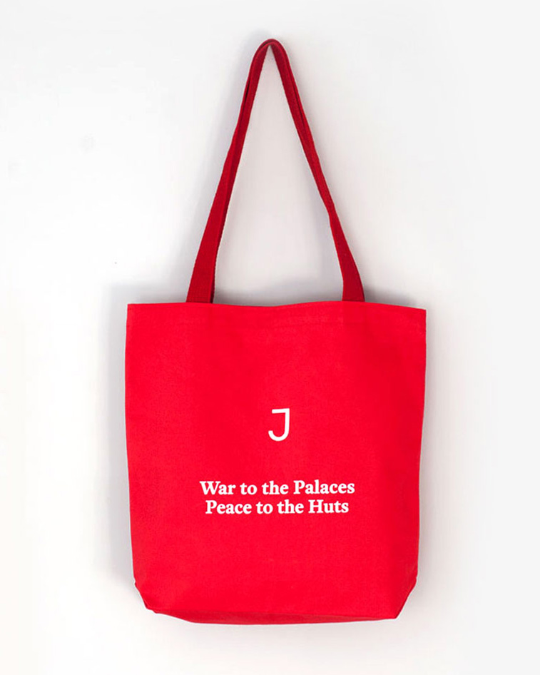 Tote bag text: War to the palaces. Peace to the huts.